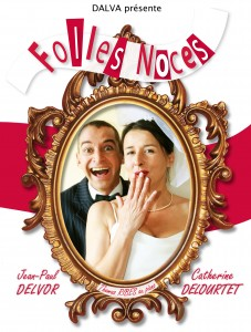 FOLLES NOCES-AFFICHE-FINALE sans logos